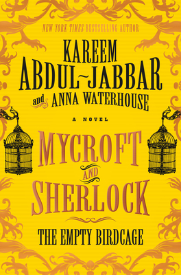 Mycroft and Sherlock: The Empty Birdcage (MYCROFT HOLMES #3) Cover Image