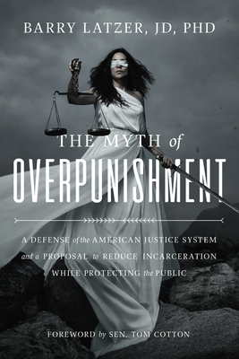 Cover for The Myth of Overpunishment