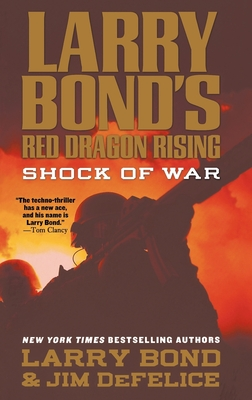 Larry Bond's Red Dragon Rising: Shock of War Cover Image