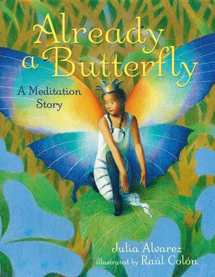 Already a Butterfly: A Meditation Story Cover Image