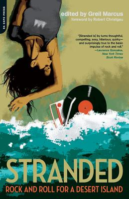 Stranded: Rock and Roll for a Desert Island Cover Image