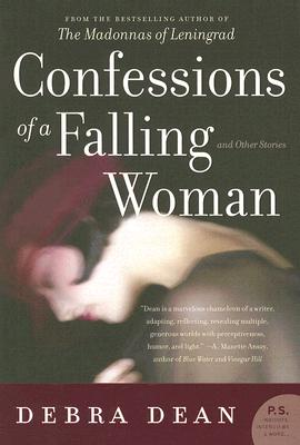 Confessions of a Falling Woman: And Other Stories Cover Image