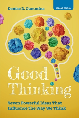 Good Thinking: Seven Powerful Ideas That Influence the Way We Think Cover Image