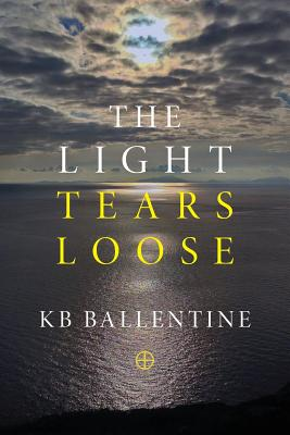 Cover for The Light Tears Loose