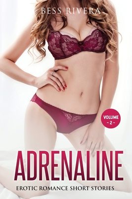Adrenaline: Explicit and Forbidden Erotic Hot Sexy Stories for Naughty Adult Box Set Collection Cover Image