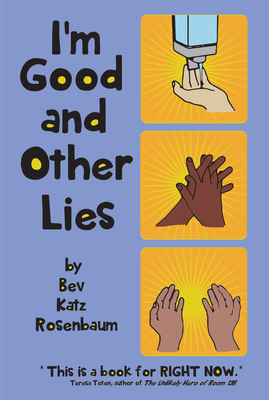 Cover for I'm Good and Other Lies