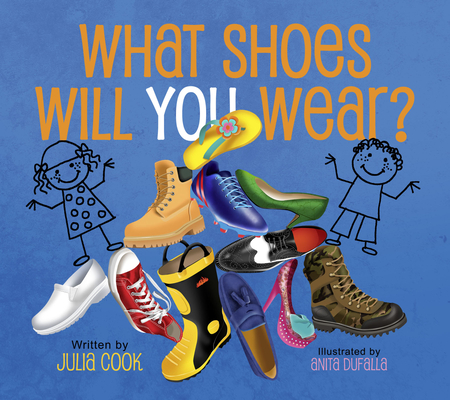 What Shoes Will You Wear? Cover Image