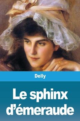 Le Sphinx d'Émeraude Cover Image
