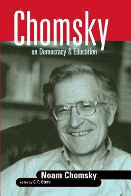 Cover for Chomsky on Democracy & Education (Social Theory)