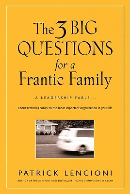 The Three Big Questions for a Frantic Family cover image