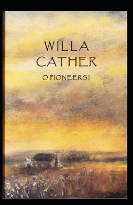 O Pioneers! Illustrated Cover Image