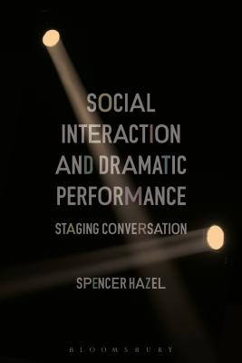 Social Interaction and Dramatic Performance: Staging Conversation Cover Image