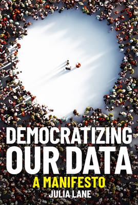 Democratizing Our Data: A Manifesto Cover Image