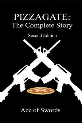 Pizzagate: The Complete Story Cover Image