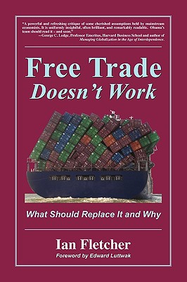Free Trade Doesn't Work Cover