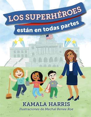Los Superhéroes están en Todas Partes Cover Image