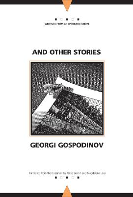And Other Stories (Writings From An Unbound Europe) Cover Image