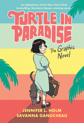 Turtle in Paradise: The Graphic Novel Cover Image