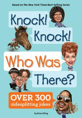 Knock! Knock! Who Was There? (Who Was?) Cover Image