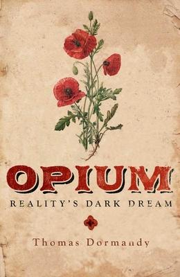 Opium: Reality's Dark Dream Cover Image