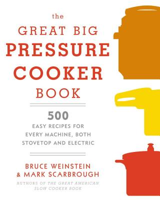 The Great Big Pressure Cooker Book Cover