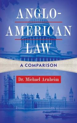 Anglo-American Law: A Comparison Cover Image