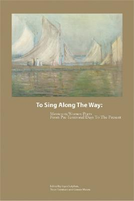 To Sing Along the Way: Minnesota Women Poets from Pre-Territorial Days to the Present Cover Image