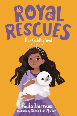 Royal Rescues #5: The Cuddly Seal Cover Image