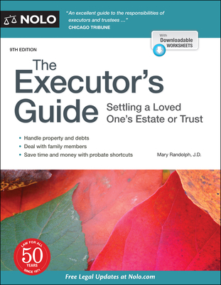 The Executor's Guide: Settling a Loved One's Estate or Trust Cover Image