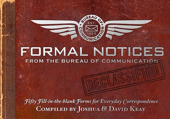 Formal Notices: Fifty Fill-in-the-Blank Forms for Everyday Correspondence Cover Image