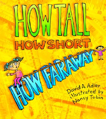 How Tall, How Short, How Faraway? Cover Image