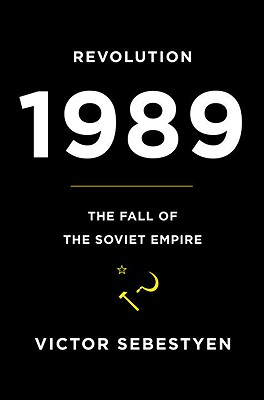 Revolution 1989: The Fall of the Soviet Empire Cover Image