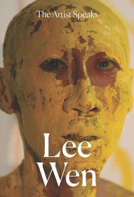 The Artist Speaks: Lee Wen Cover Image