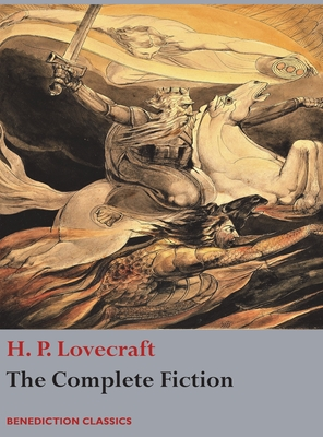 The Complete Fiction of H. P. Lovecraft Cover Image