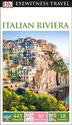 DK Eyewitness Italian Riviera (Travel Guide) Cover Image