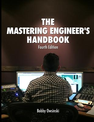 The Mastering Engineer's Handbook 4th Edition Cover Image