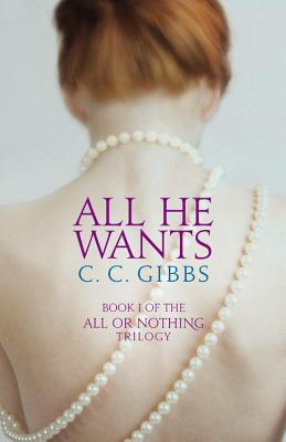 All He Wants (All or Nothing #1) Cover Image