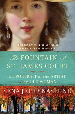 The Fountain of St. James Court: Or, Portrait of the Artist as an Old Woman Cover Image