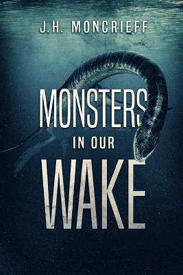 Monsters in Our Wake Cover Image
