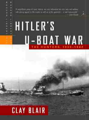 Hitler's U-Boat War: The Hunters, 1939-1942 Cover Image