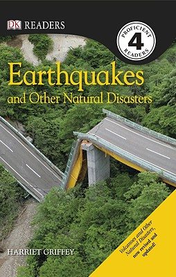 DK Readers L4: Earthquakes and Other Natural Disasters (DK Readers Level 4) Cover Image
