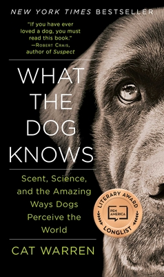 What the Dog Knows Cover