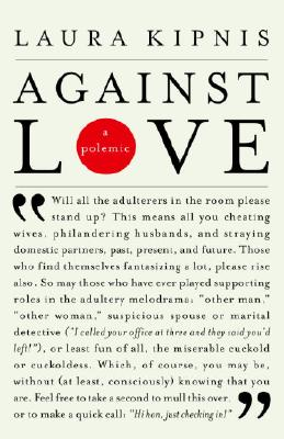 Against Love: A Polemic Cover Image