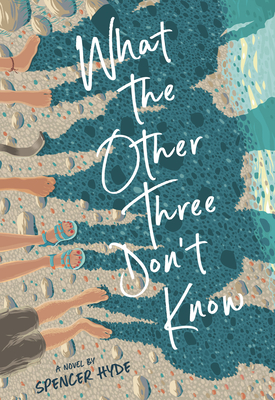 What the Other Three Don't Know Cover Image