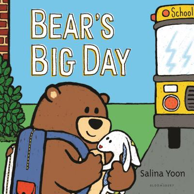 Bear's Big Day by Salina Yoon