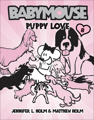 Babymouse 8: Puppy Love (Babymouse (Prebound) #8) Cover Image