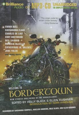 Welcome to Bordertown: New Stories and Poems of the Borderlands Cover Image