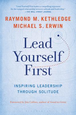 Lead Yourself First: Inspiring Leadership Through Solitude Cover Image
