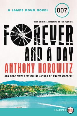 Forever and a Day: A James Bond Novel Cover Image