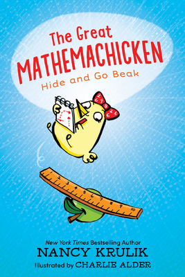 The Great Mathemachicken 1: Hide and Go Beak Cover Image